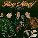 >Roy Acuff - Streamlined Cannonball