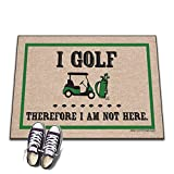 I Golf, Therefore I Am Not Here Doormat