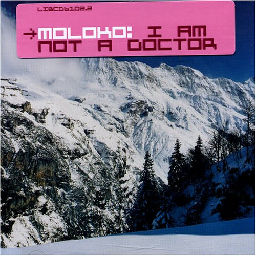 Moloko - I Am Not a Doctor - Zortam Music