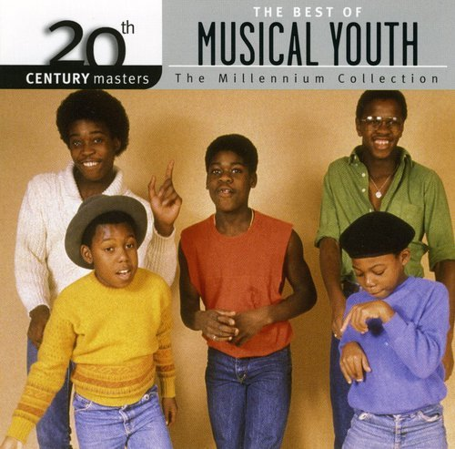 MUSICAL YOUTH - The Best of Musical Youth: 20th Century Masters/The Millennium Collection - Zortam Music