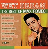 Cover de Wet Dream: The Best Of Max Romeo