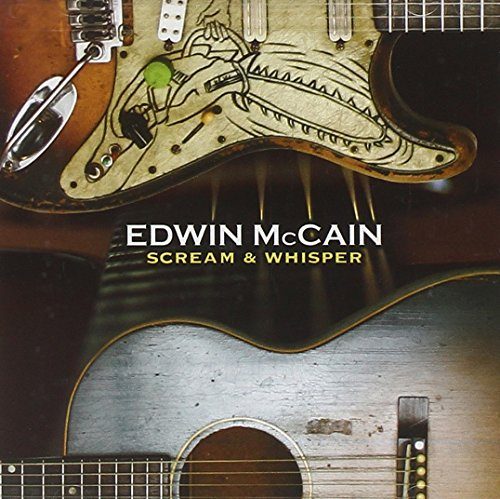 Scream &amp; Whisper by Edwin McCain album cover