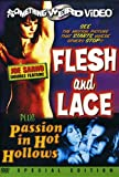 Flesh and Lace / Passion in Hot Hollows (Something Weird)