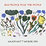 Copertina di Bad People Rule the World