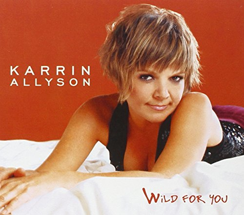 Karrin Allyson: Wild for You