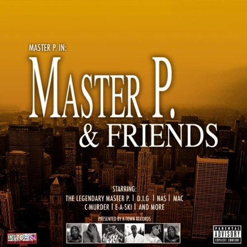 Master P and Friends