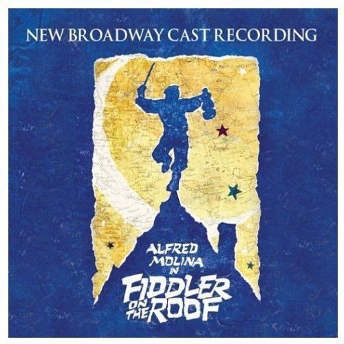 Fiddler on the Roof (2004 Broadway Revival Cast)