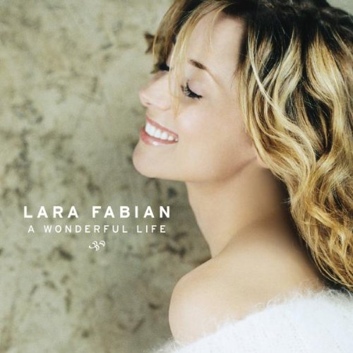 Lara Fabian - A Wonderful Life - Zortam Music