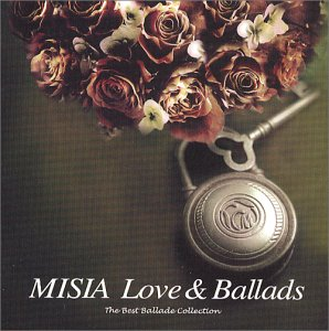 MISIA LOVE&BALLADS-The Best Ballade Collection-