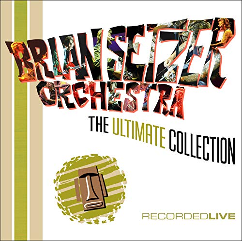 Brian Setzer Orchestra - The Ultimate Collection: Recorded Live - Zortam Music