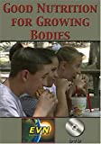 Good Nutrition for Growing Bodies DVD