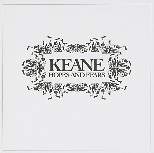 Keane - Hopes and Fears - Zortam Music