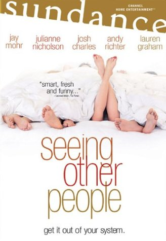 Seeing Other People / Лицензия на измену (2004)