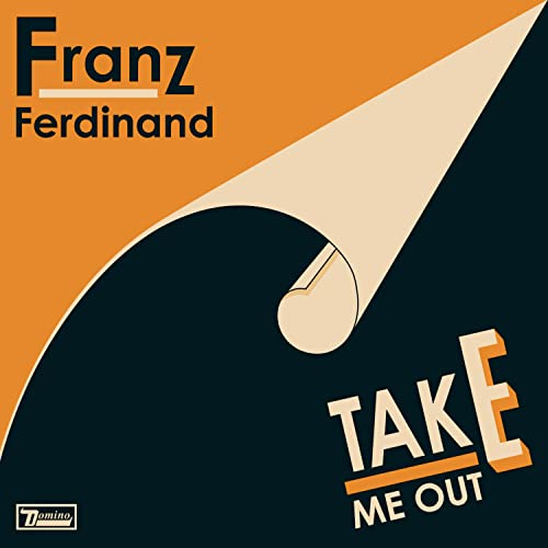 Franz Ferdinand - Take Me Out (Single) - Zortam Music