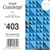 Album cover for Sound Concierge #403: Air Conditioning