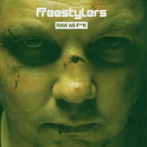 Freestylers - Raw as F**k - Zortam Music