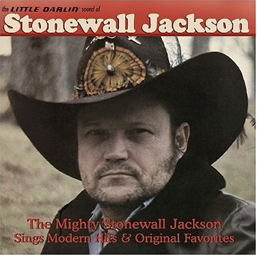 The Little Darlin' Sound: Mighty Stonewall Jackson Sings Modern Hits & Original Favorites