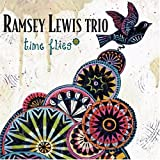 Ramsey Lewis Trio: Time Flies