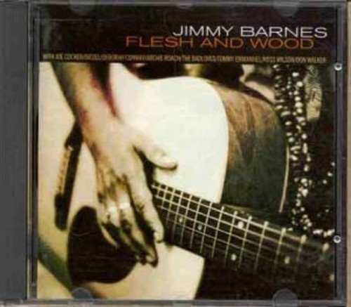 Jimmy Barnes - Flesh and Wood - Zortam Music