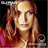 DJ Rap Presents Propa Classics, Volume 1