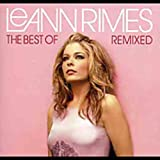 Cover von The Best of Leann Rimes: Remixed