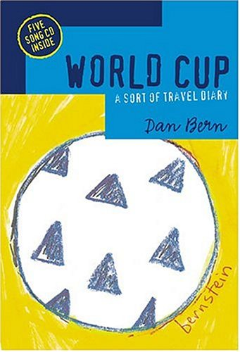 World Cup: A Sort of Travel Diary (book and CD)