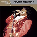 Platinum & Gold Collection: The Best Of James Brown
