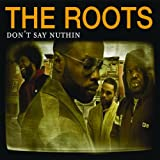 Don't Say Nuthin' [Canada CD]