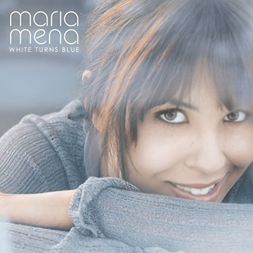 Maria Mena - White Turns Blue - Zortam Music