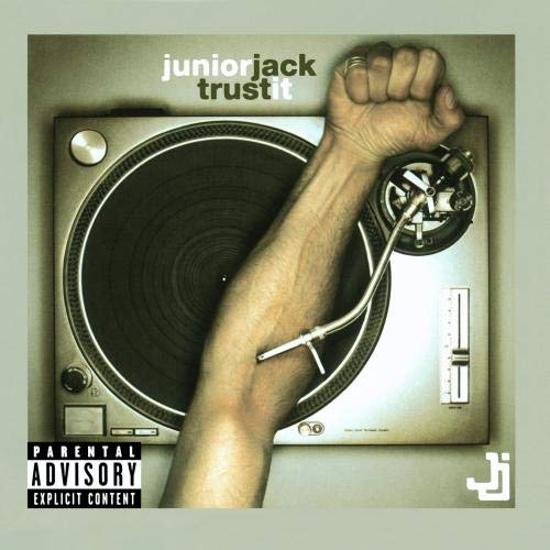 Junior Jack - Trust It - Zortam Music