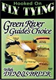 Hooked on Fly Tying:Green River Guide