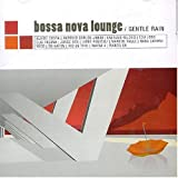 Capa do álbum Bossa Nova Lounge - Gentle Rain