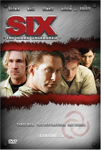 Six: The Mark Unleashed / Шесть (2004)