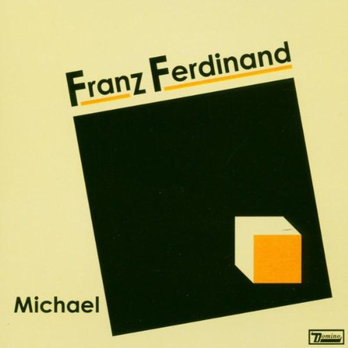 Franz Ferdinand - Michael (Single) - Zortam Music