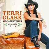 Terri Clark Greatest Hits 1994-2004