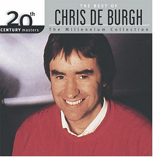 Chris De Burgh - 20th Century Masters - The Millennium Collection: The Best Of Chris De Burgh - Zortam Music