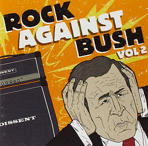 Rock Against Bush, Vol. 2 compilation