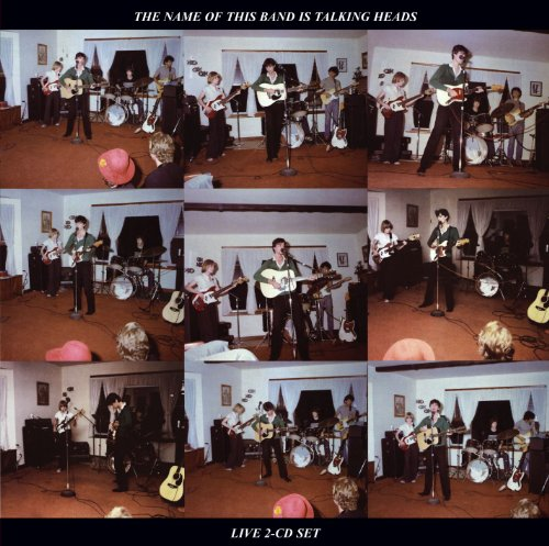 Talking Heads - The Name of This Band Is Talking Heads: Remastered and Expanded - Zortam Music