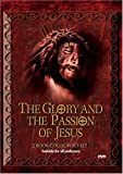 The Glory and the Passion of Jesus