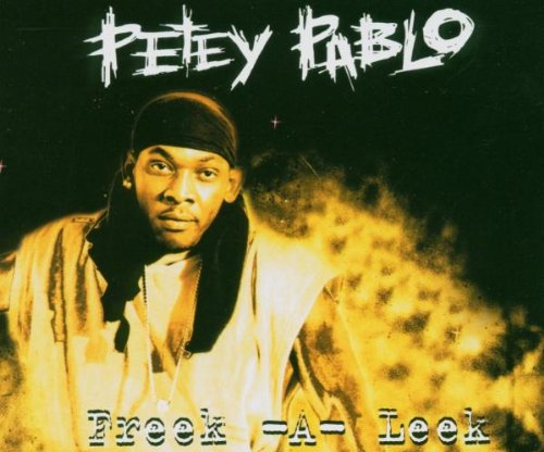 Petey Pablo - Freek-A-Leek (Produced By Lil