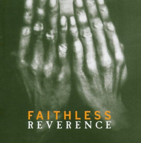 Faithless - Irreverence - Zortam Music