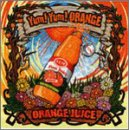 Album cover for ORANGE JUICE