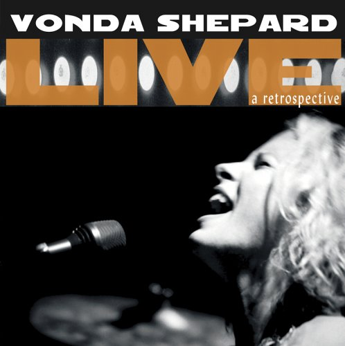 Vonda Shepard Live: A Retrospective