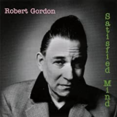 Robert Gordon - Satisfied Mind [2004] - mp3maniaco