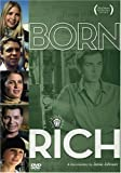 Born Rich - Jamie Johnson