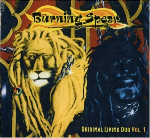 Burning Spear - Living Dub - Zortam Music