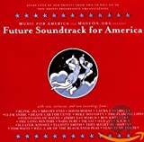 Copertina di album per Future Soundtrack for America