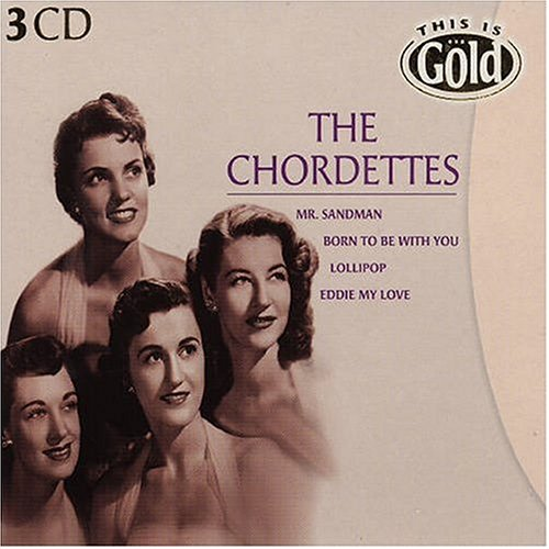 This Is Gold: The Chordettes