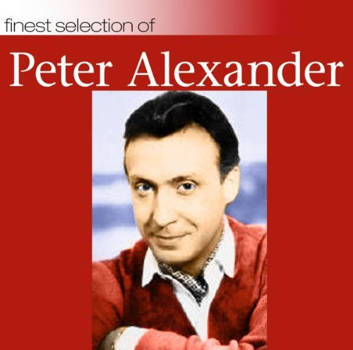 Original album cover of Finest Selection of Peter Alexander by Peter Alexander