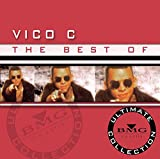 The Best of Vico C: Ultimate Collection